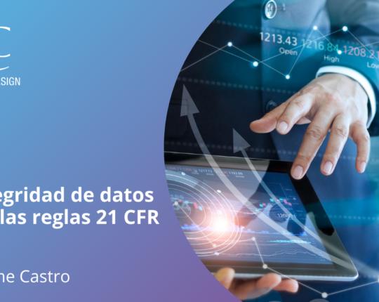 La integridad de datos según las reglas 21 CFR parte 11
