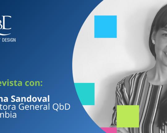 Entrevista con Johana Sandoval, Directora General QbD Colombia