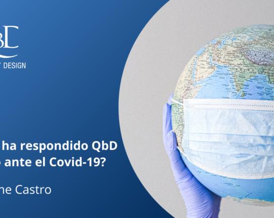 ¿Cómo ha respondido QbD México ante el Covid-19?