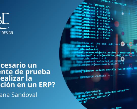 ¿Es necesario un ambiente de prueba para realizar la validación en un ERP?