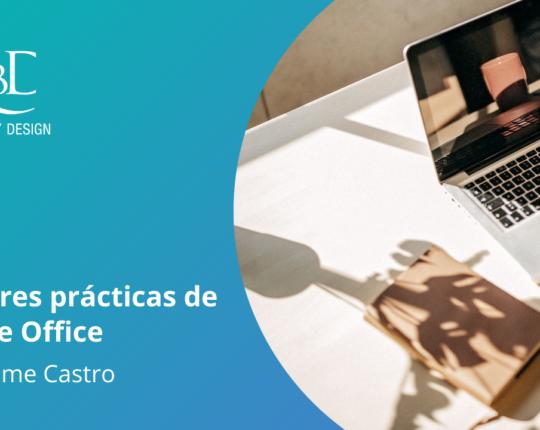 VÍDEO – Mejores prácticas de Home Office