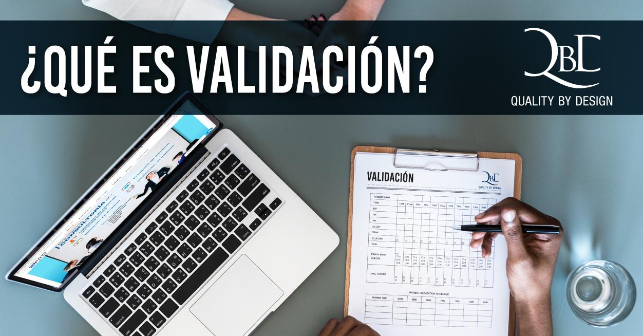 ¿Qué es Validación?