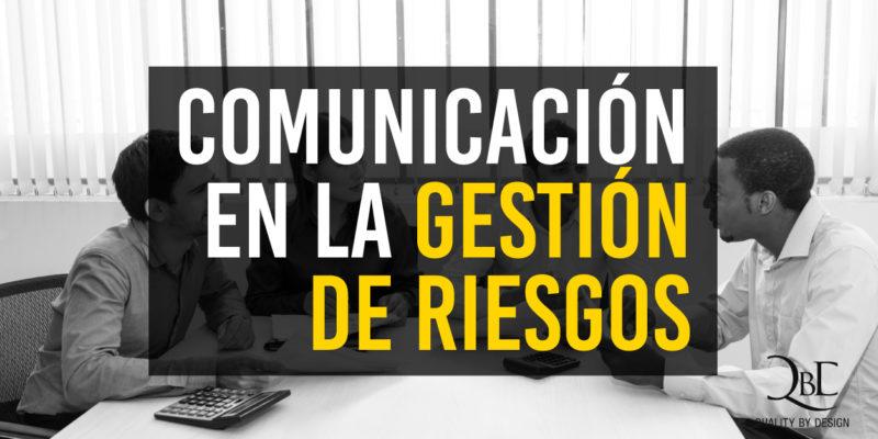 blog comunicación gestión de reisgos